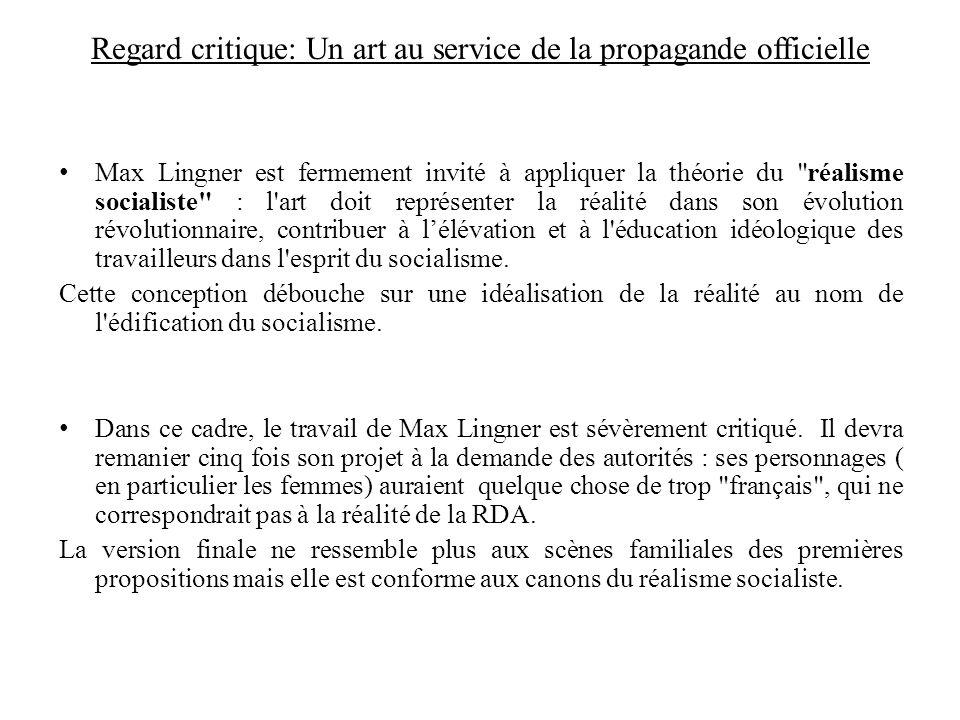 Regard critique: Un art au service de la propagande officielle Max Lingner est fermement invité à appliquer la théorie du
