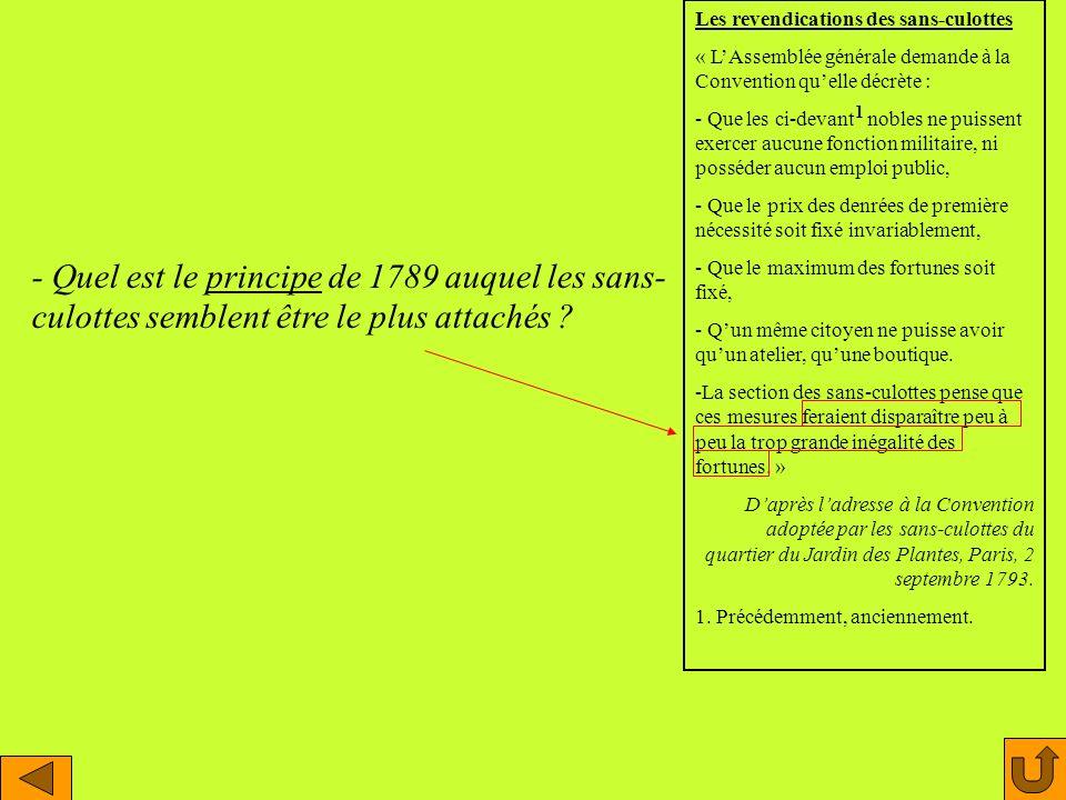 Les revendications des sans-culottes « LAssemblée générale demande à la Convention quelle décrète : - Que les ci-devant 1 nobles ne puissent exercer a