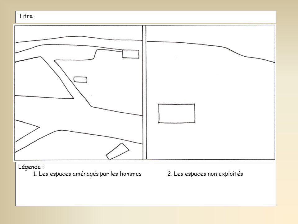 Titre : Légende : 1. Les espaces aménagés par les hommes2. Les espaces non exploités