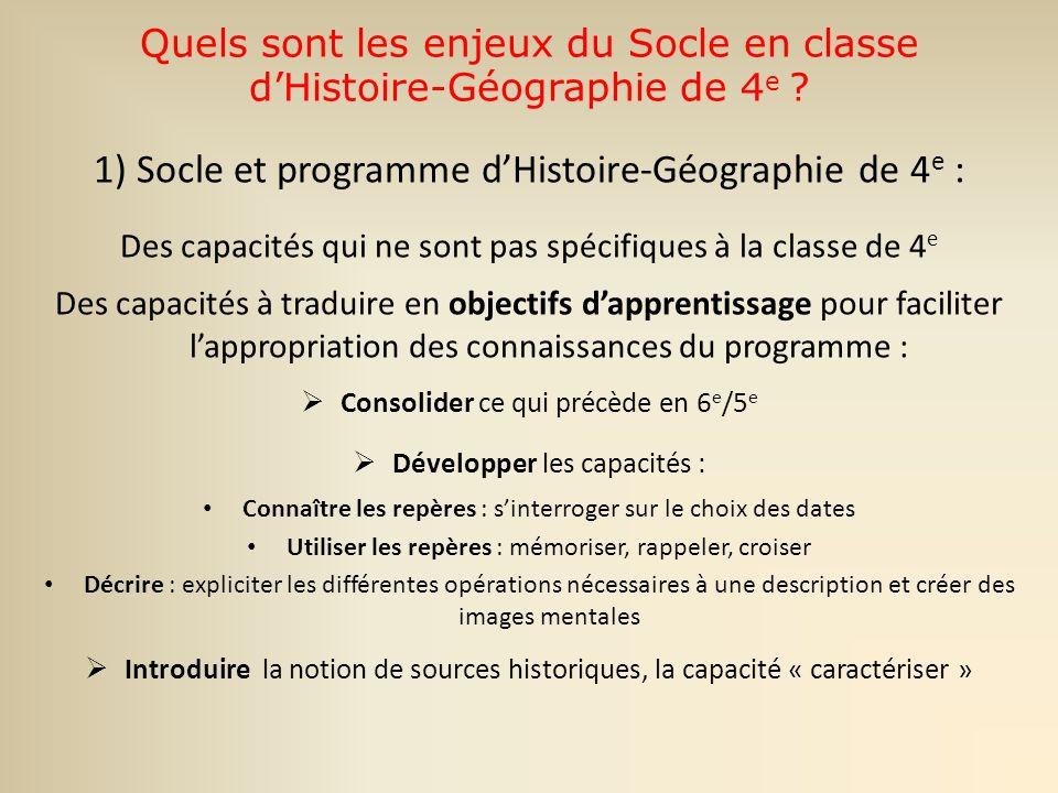 Quels sont les enjeux du Socle en classe dHistoire-Géographie de 4 e .