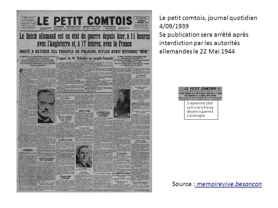Le petit comtois, journal quotidien 4/09/1939 Sa publication sera arrêté après interdiction par les autorités allemandes le 22 Mai 1944 3 septembre 19