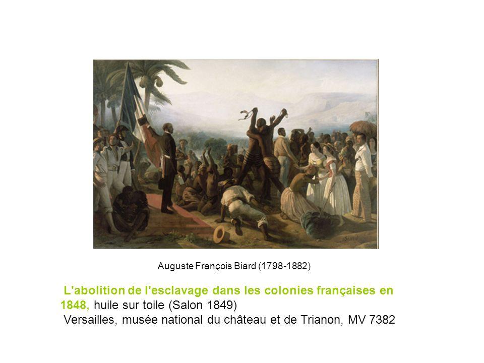 Auguste François Biard (1798-1882) L'abolition de l'esclavage dans les colonies françaises en 1848, huile sur toile (Salon 1849) Versailles, musée nat