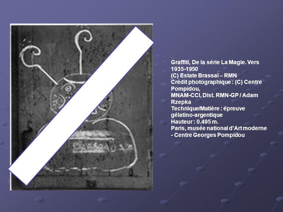 Graffiti, De la série La Magie. Vers 1935-1950 (C) Estate Brassaï – RMN Crédit photographique : (C) Centre Pompidou, MNAM-CCI, Dist. RMN-GP / Adam Rze