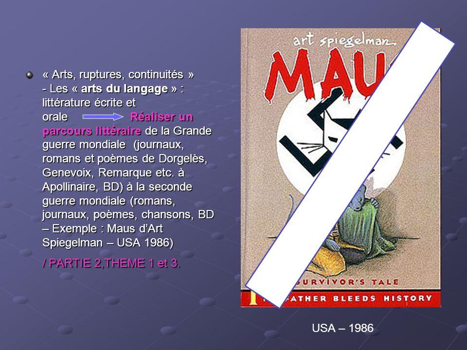 « Arts, ruptures, continuités » - Les « arts du langage » : littérature écrite et orale Réaliser un parcours littéraire de la Grande guerre mondiale (