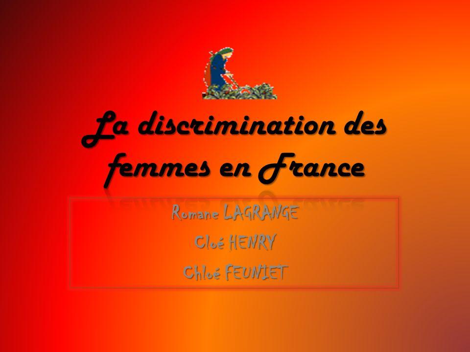 DéfinitionDéfinition La discrimination des femmes autrefoisLa discrimination des femmes autrefois La situation aujourdhuiLa situation aujourdhui Ce quil reste à changerCe quil reste à changer discriminati on