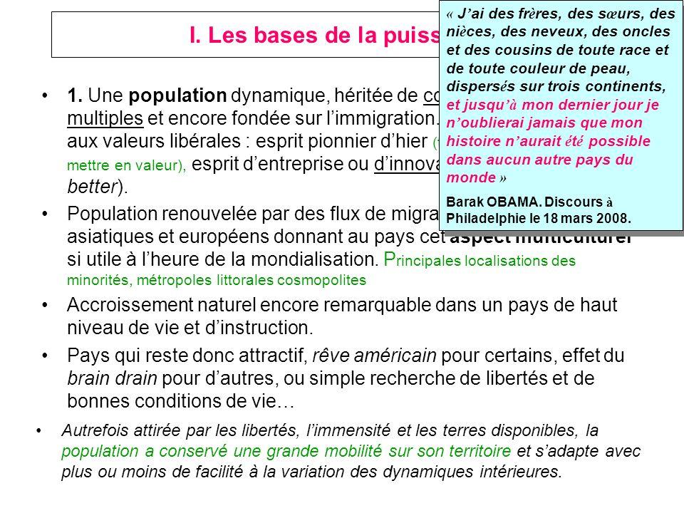 I. Les bases de la puissance 1. Une population dynamique, héritée de courant migratoires multiples et encore fondée sur limmigration. Population adhér