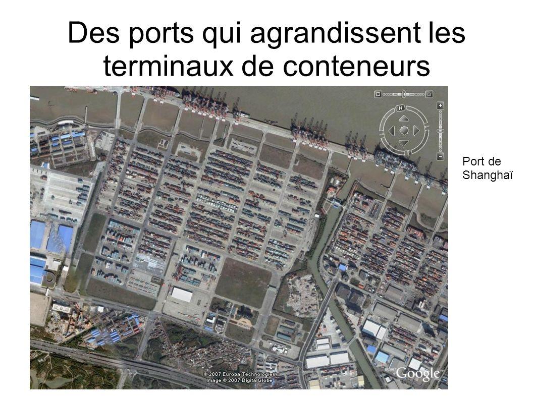 Des ports qui agrandissent les terminaux de conteneurs Port de Shanghaï