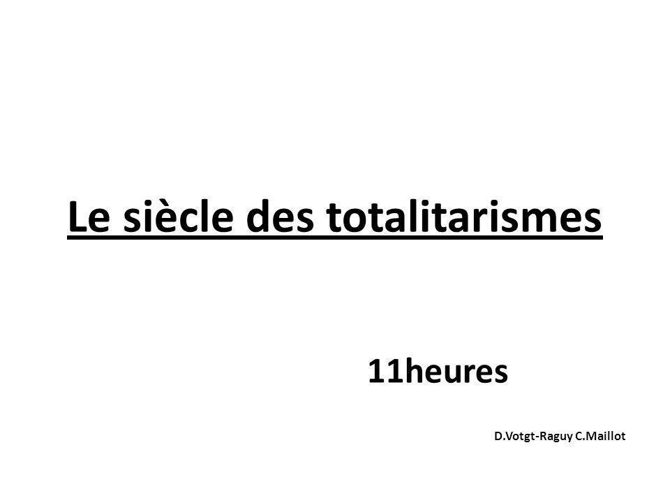 Le siècle des totalitarismes 11heures D.Votgt-Raguy C.Maillot