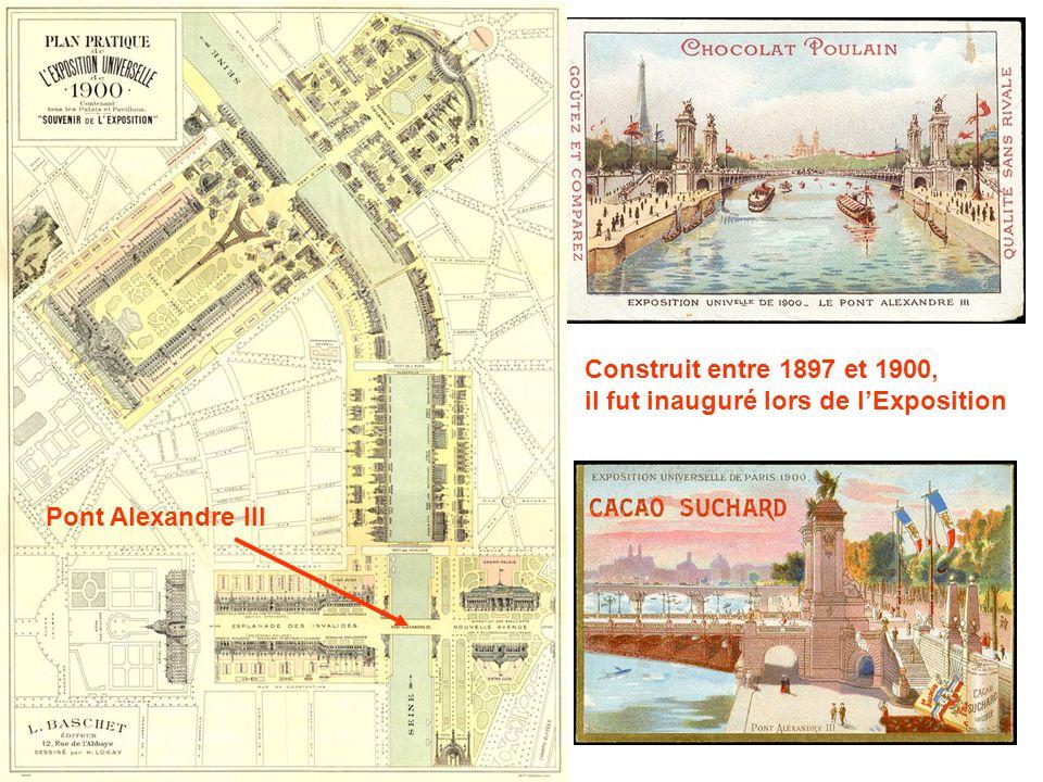 Construit entre 1897 et 1900, il fut inauguré lors de lExposition Pont Alexandre III