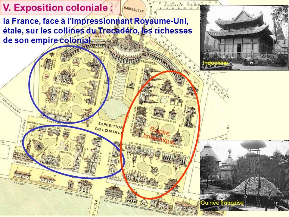 la France, face à l'impressionnant Royaume-Uni, étale, sur les collines du Trocadéro, les richesses de son empire colonial. Empire britannique V. Expo