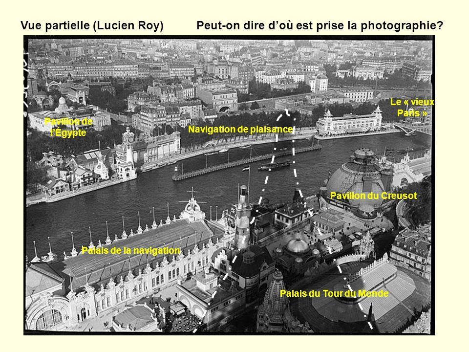 Peut-on dire doù est prise la photographie? Pavillon du Creusot Palais de la navigation Le « vieux Paris » Palais du Tour du Monde Navigation de plais