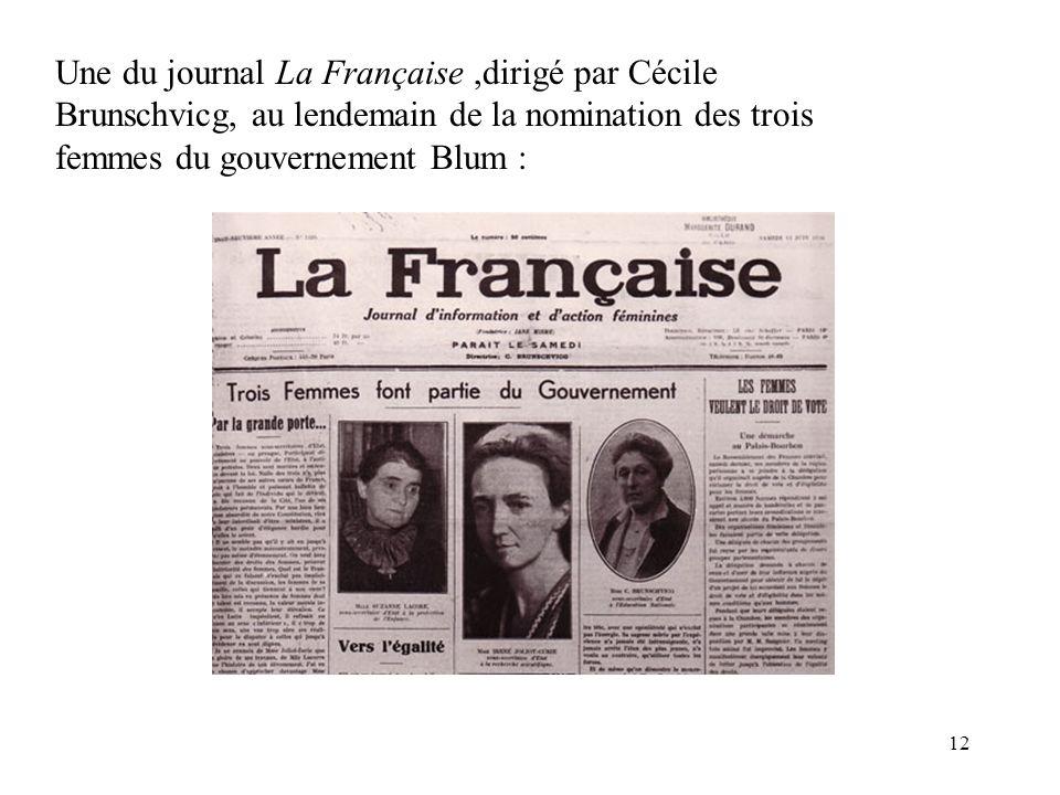 12 Une du journal La Française,dirigé par Cécile Brunschvicg, au lendemain de la nomination des trois femmes du gouvernement Blum :