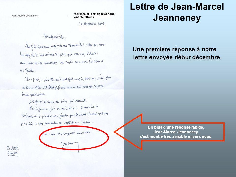 Lettre de Jean-Marcel Jeanneney Une première réponse à notre lettre envoyée début décembre. En plus dune réponse rapide, Jean-Marcel Jeanneney sest mo