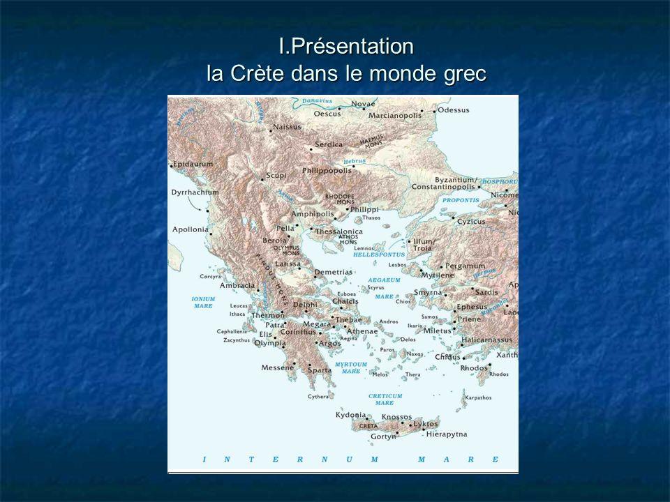 I.Présentation la Crète dans le monde grec