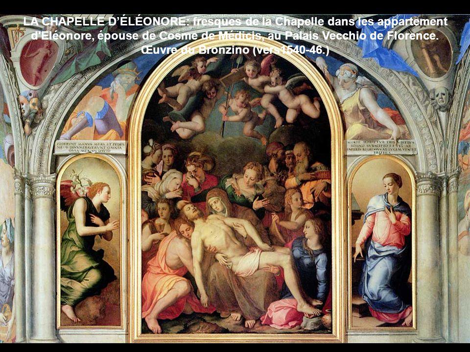LA CHAPELLE DÉLÉONORE: fresques de la Chapelle dans les appartement d'Eléonore, épouse de Cosme de Médicis, au Palais Vecchio de Florence. Œuvre du Br