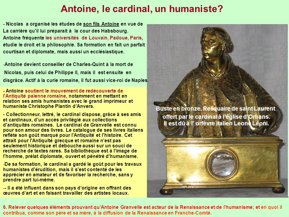 Antoine, le cardinal, un humaniste? - Nicolas a organisé les études de son fils Antoine en vue de La carrière qu'il lui préparait à la cour des Habsbo