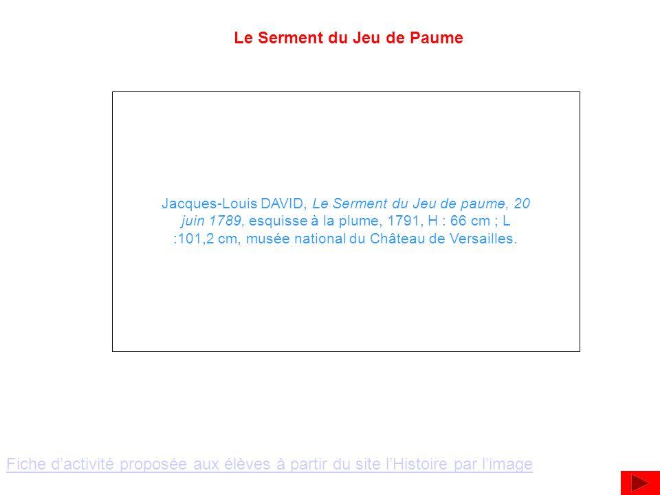 Le Serment du Jeu de Paume Jacques-Louis DAVID, Le Serment du Jeu de paume, 20 juin 1789, esquisse à la plume, 1791, H : 66 cm ; L :101,2 cm, musée na
