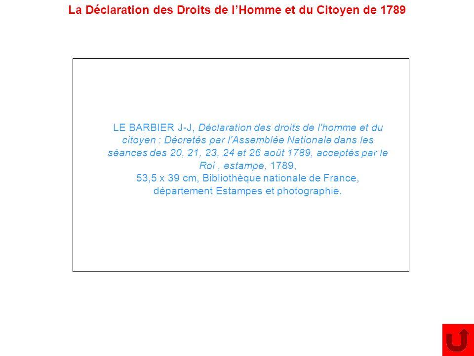 La Déclaration des Droits de lHomme et du Citoyen de 1789 LE BARBIER J-J, Déclaration des droits de l'homme et du citoyen : Décretés par l'Assemblée N