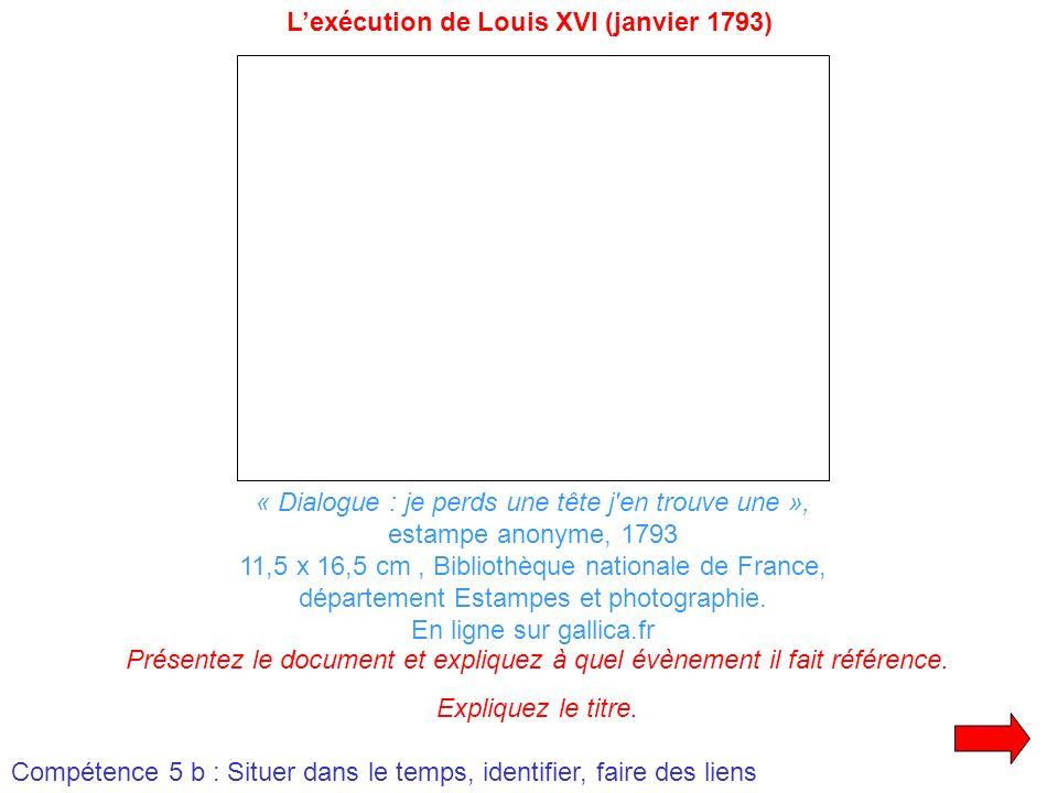 « Dialogue : je perds une tête j'en trouve une », estampe anonyme, 1793 11,5 x 16,5 cm, Bibliothèque nationale de France, département Estampes et phot