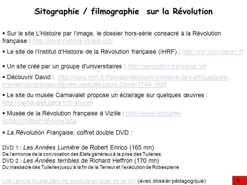 Sur le site LHistoire par limage, le dossier hors-série consacré à la Révolution française : http://www.histoire-image.org/http://www.histoire-image.o