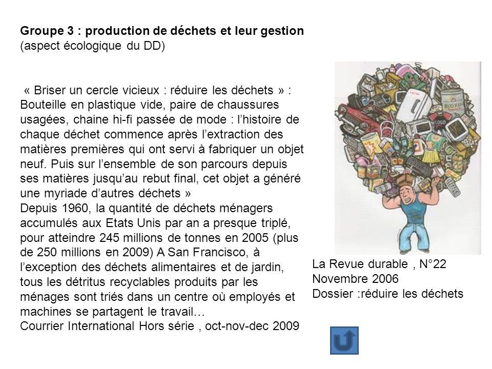 Groupe 3 : production de déchets et leur gestion (aspect écologique du DD) « Briser un cercle vicieux : réduire les déchets » : Bouteille en plastique