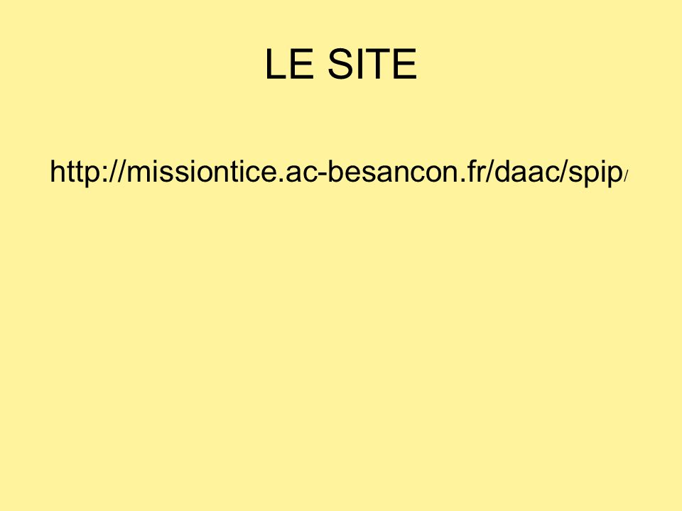 LE SITE http://missiontice.ac-besancon.fr/daac/spip /
