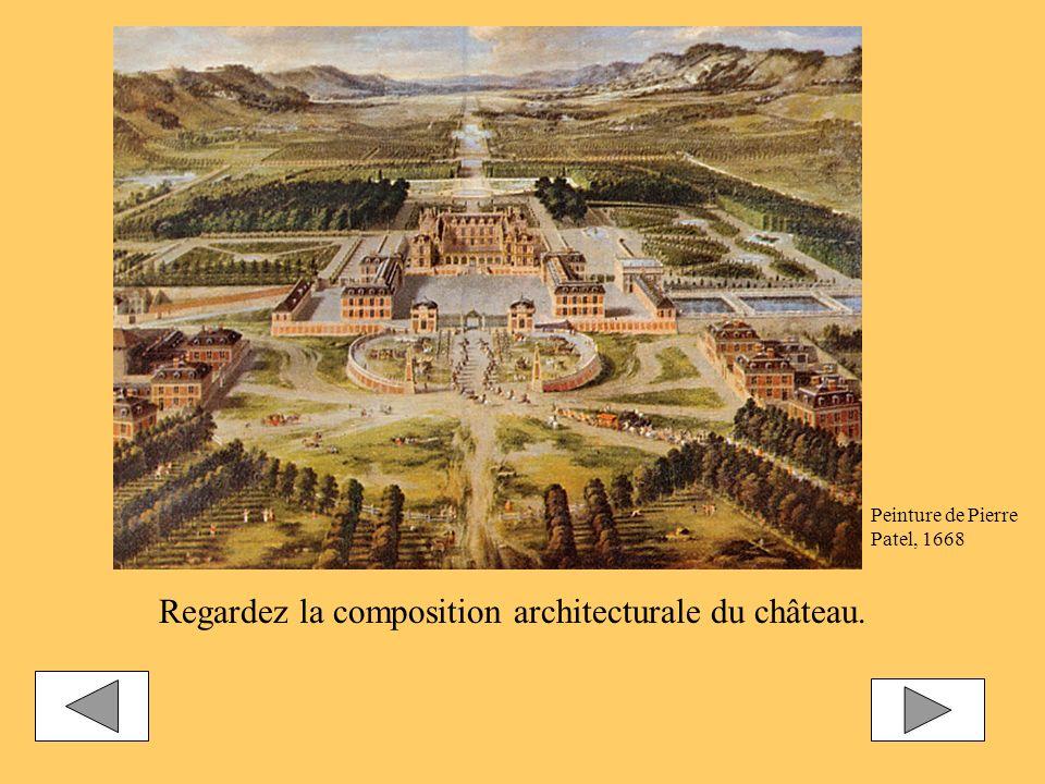 Regardez la composition architecturale du château. Peinture de Pierre Patel, 1668