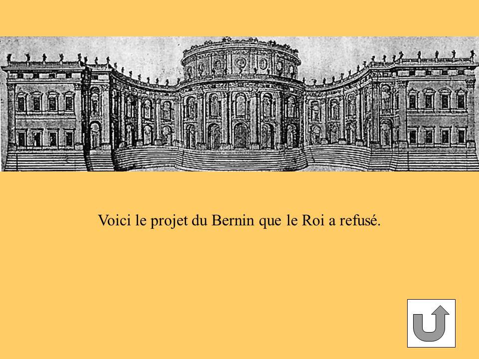 Voici le projet du Bernin que le Roi a refusé.