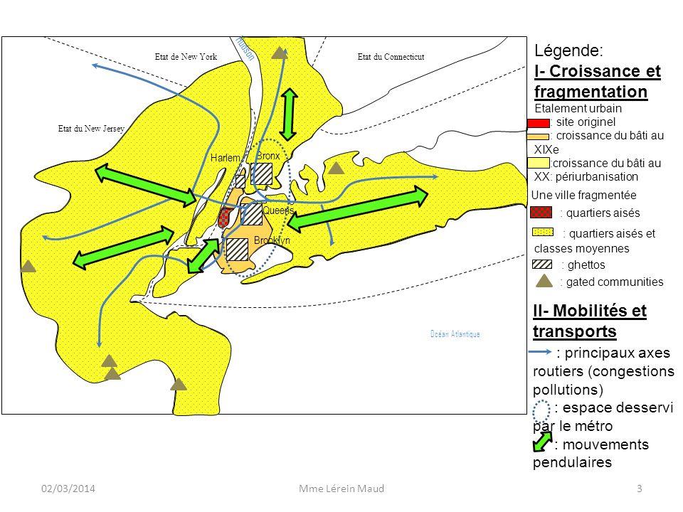 Etat du New Jersey Etat de New York Etat du Connecticut Légende: I- Croissance et fragmentation Etalement urbain : site originel : croissance du bâti