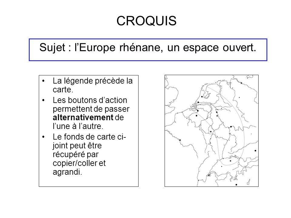 CROQUIS Sujet : lEurope rhénane, un espace ouvert.