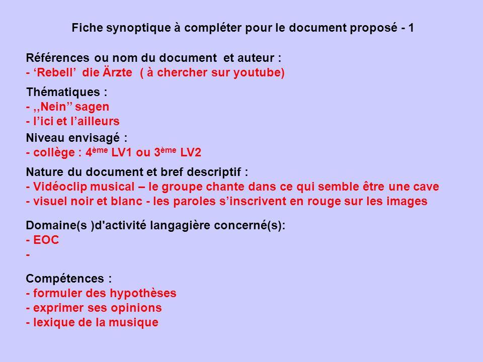 Fiche synoptique à compléter pour le document proposé - 1 Références ou nom du document et auteur : - Rebell die Ärzte ( à chercher sur youtube) Nivea