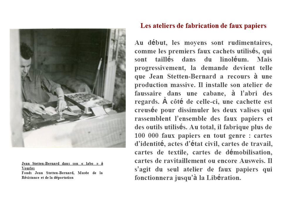 Les ateliers de fabrication de faux papiers Au d é but, les moyens sont rudimentaires, comme les premiers faux cachets utilis é s, qui sont taill é s dans du linol é um.