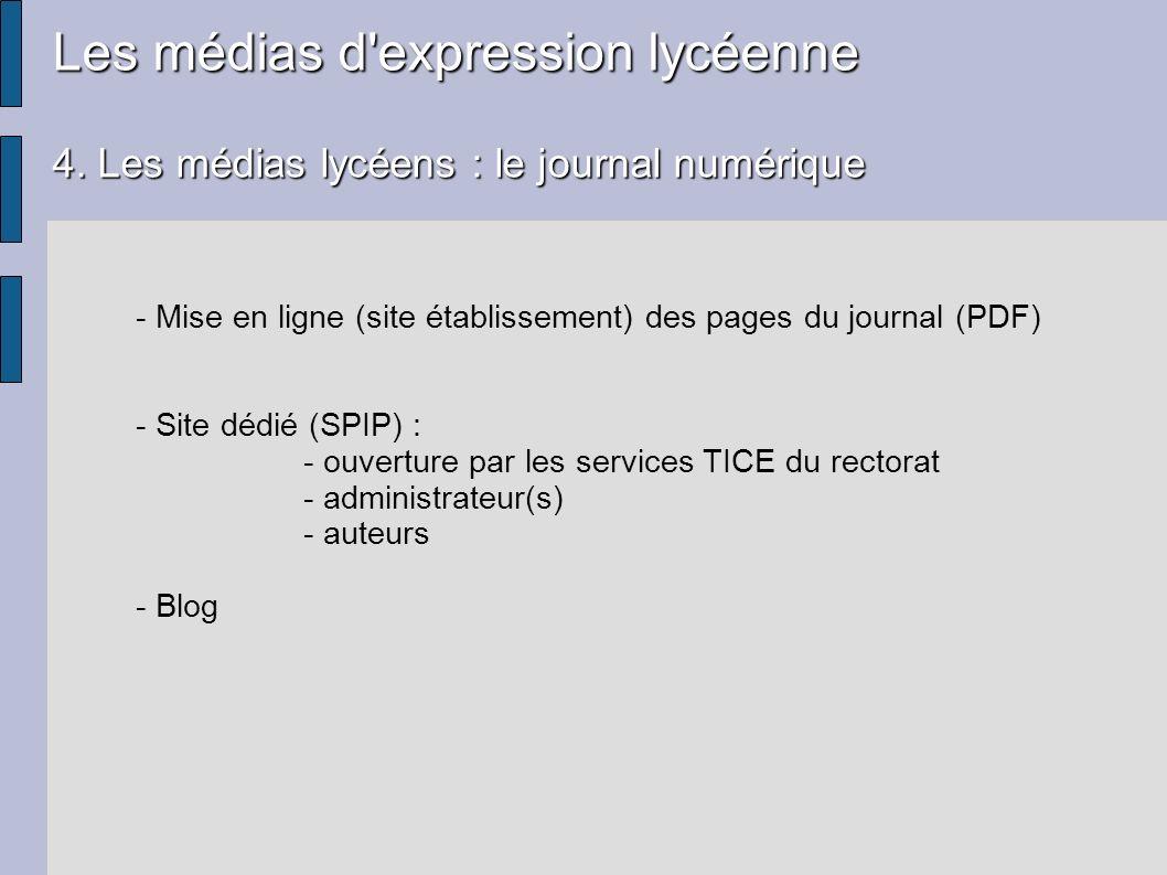 Les médias d'expression lycéenne 4. Les médias lycéens : le journal numérique - Mise en ligne (site établissement) des pages du journal (PDF) - Site d