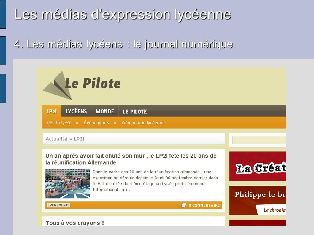 Les médias d'expression lycéenne 4. Les médias lycéens : le journal numérique