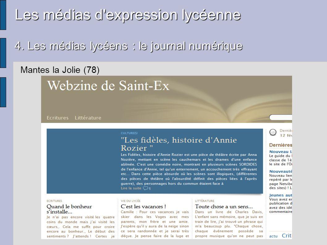 Les médias d'expression lycéenne 4. Les médias lycéens : le journal numérique Mantes la Jolie (78)