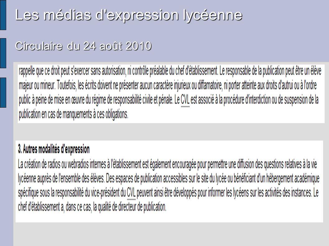 Les médias d'expression lycéenne Circulaire du 24 août 2010