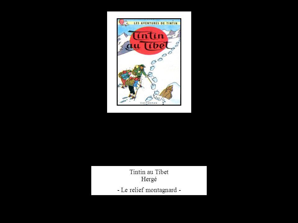 Tintin au Tibet Hergé - Le relief montagnard -