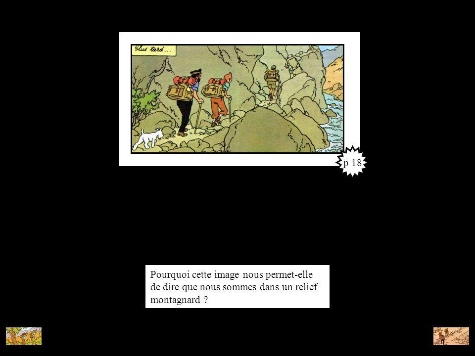 Pourquoi cette image nous permet-elle de dire que nous sommes dans un relief montagnard ? p 18