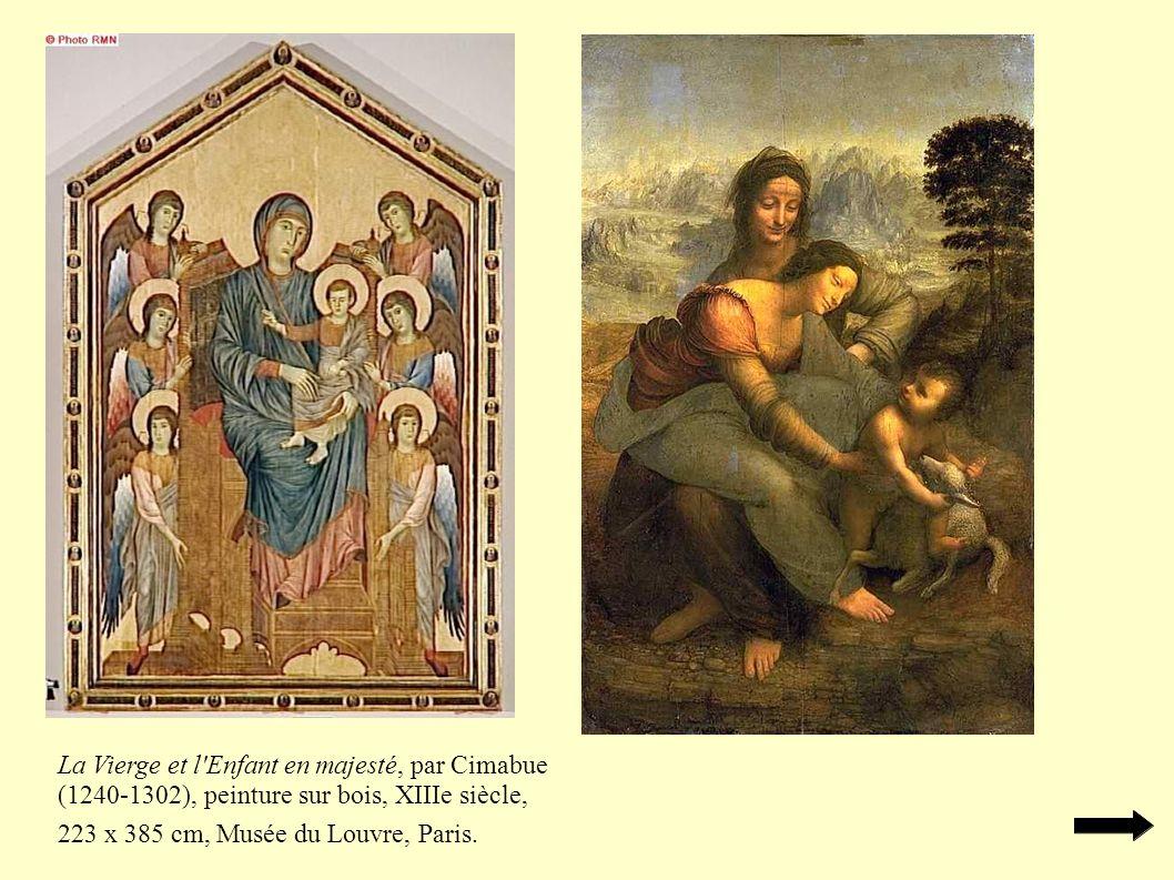 La Vierge et l Enfant en majesté, par Cimabue (1240-1302), peinture sur bois, XIIIe siècle, 223 x 385 cm, Musée du Louvre, Paris.
