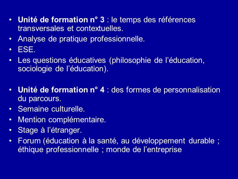 Unité de formation n° 3 : le temps des références transversales et contextuelles. Analyse de pratique professionnelle. ESE. Les questions éducatives (