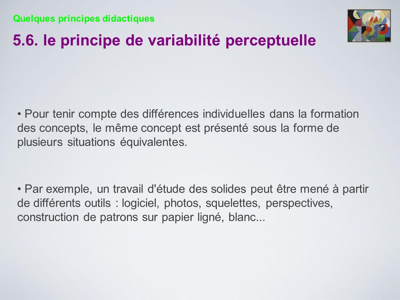 Pour tenir compte des différences individuelles dans la formation des concepts, le même concept est présenté sous la forme de plusieurs situations équ