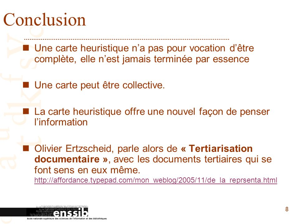 9 Quelques références Articles: Wikipedia - cartes heuristiques: http://fr.wikipedia.org/wiki/Carte_heuristique http://fr.wikipedia.org/wiki/Carte_heuristique Mmdfrance – « Du Mind Mapping©...