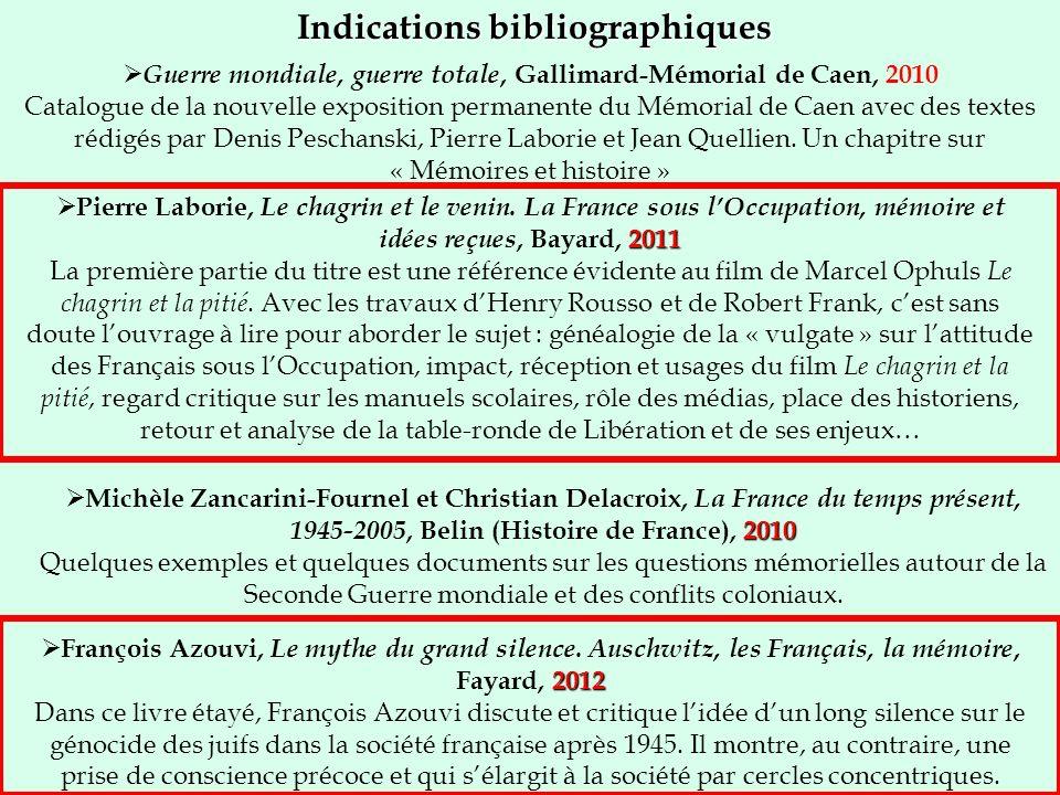 Indications bibliographiques 2011 Pierre Laborie, Le chagrin et le venin. La France sous lOccupation, mémoire et idées reçues, Bayard, 2011 La premièr