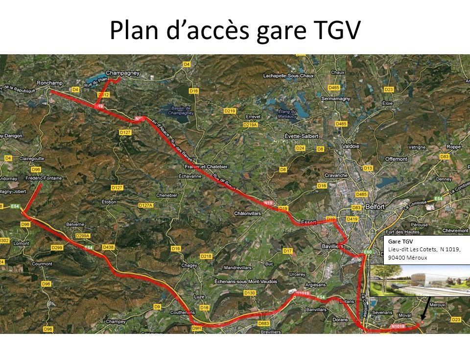 Plan daccès gare TGV Gare TGV Lieu-dit Les Cotets, N 1019, 90400 Méroux