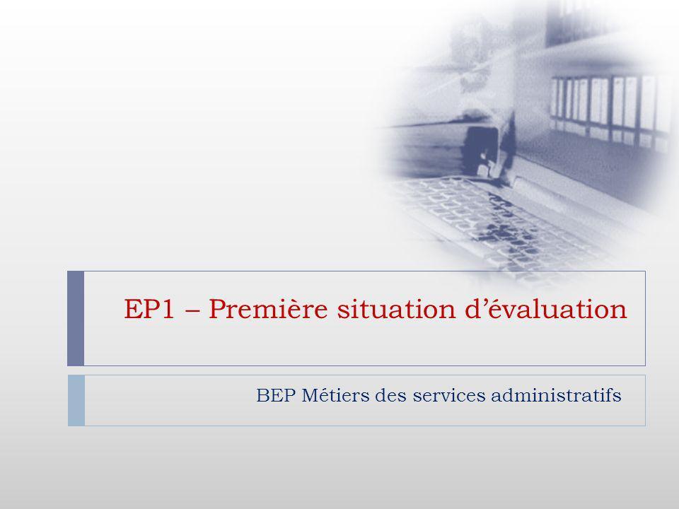 EP1 – Première situation dévaluation BEP Métiers des services administratifs