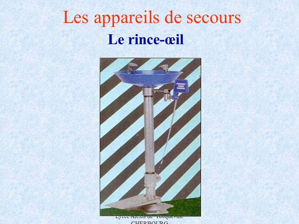 A.MAUROUARD Lycée Alexis de Tocqueville CHERBOURG Les appareils de secours Le rince-œil