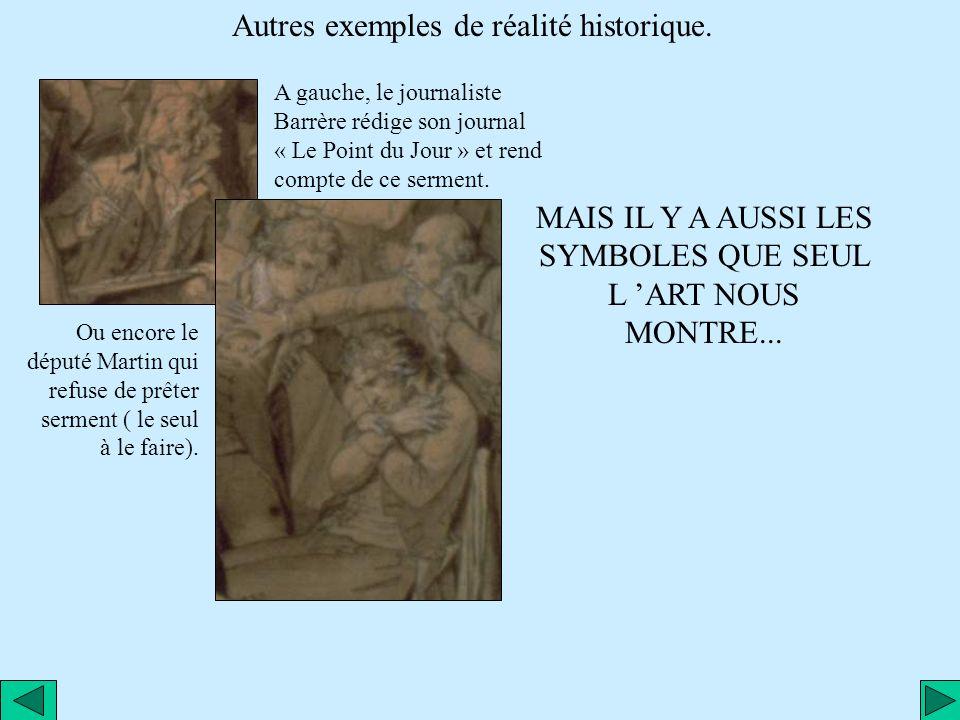 Cette peinture est un document historique et symbolique; voyons comment. Document historique car il y a des personnages réels correspondant à une situ