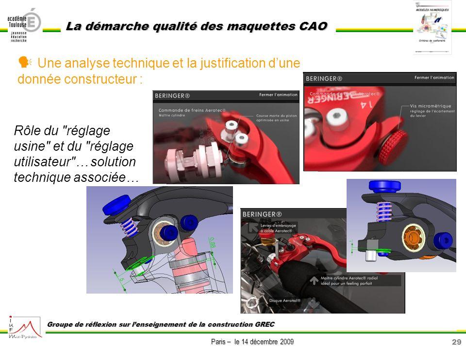 29 Paris – le 14 décembre 2009 La démarche qualité des maquettes CAO Groupe de réflexion sur lenseignement de la construction GREC Une analyse techniq