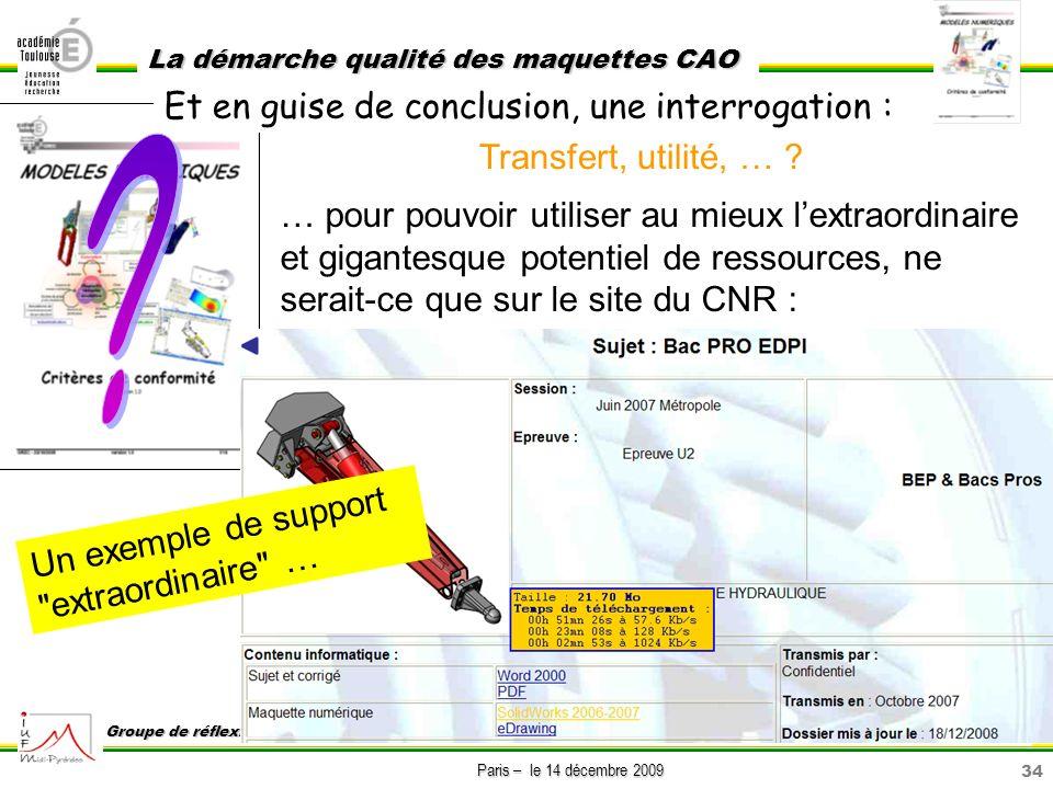 34 Paris – le 14 décembre 2009 La démarche qualité des maquettes CAO Groupe de réflexion sur lenseignement de la construction GREC Transfert, utilité,