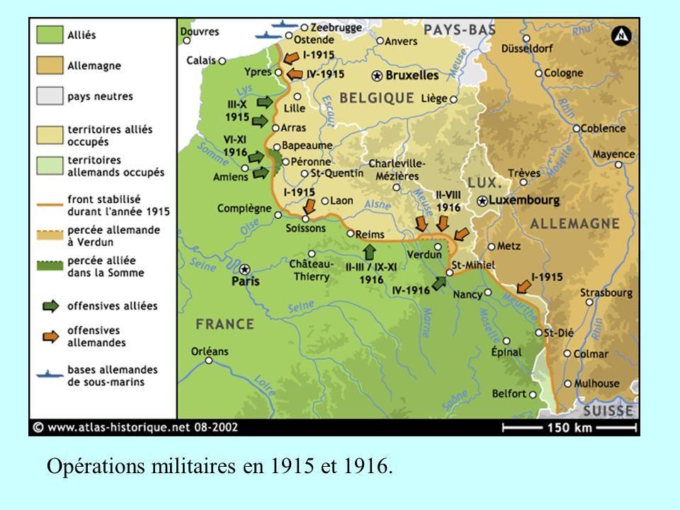 Opérations militaires en 1915 et 1916.